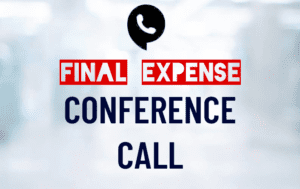 Final Expense Training Conference Call